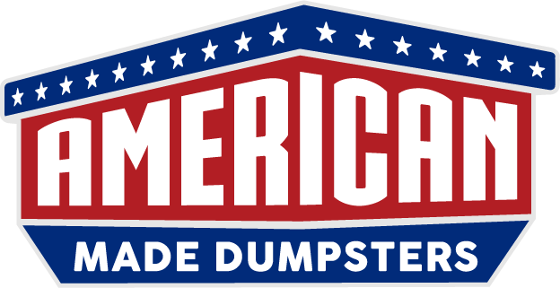 AMERICAN MADE DUMPSTER